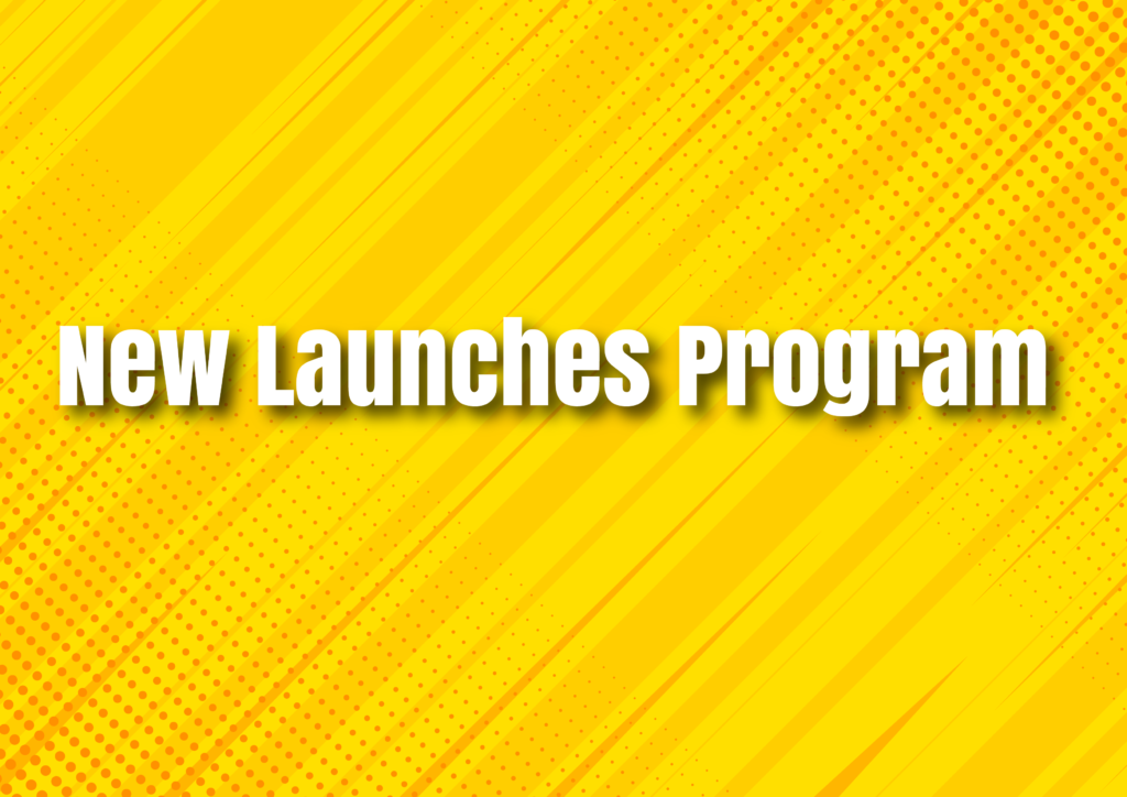 NEW PROGRAMMES LAUNCHES